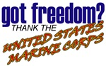 Got Freedom? Thank the Marines T-shirts & Gifts
