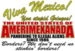 Amerimexanada Anti Mexican Illegal Alien T-shirts