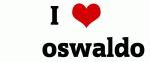 I Love      oswaldo