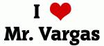 I Love Mr. Vargas