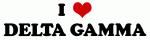 I Love DELTA GAMMA