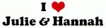 I Love Julie & Hannah