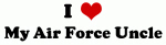 I Love My Air Force Uncle