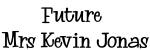 Future  Mrs Kevin Jonas
