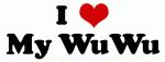 I Love My WuWu