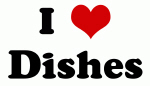 I Love Dishes
