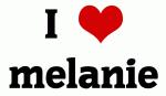 I Love melanie