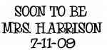 SOON TO BE  MRS. HARRISON  7-11-09