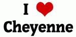 I Love Cheyenne