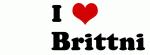 I Love         Brittni