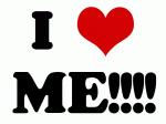 I Love ME!!!!