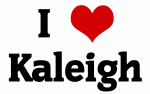 I Love Kaleigh