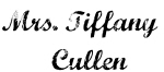Mrs. Tiffany    Cullen