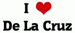 I Love De La Cruz