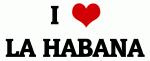 I Love LA HABANA