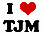 I Love TJM