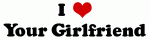 I Love Your Girlfriend