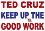 Ted Cruz keep up the good work
