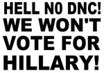 Hell no DNC!