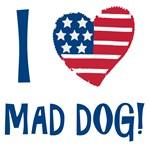 I Love Mad Dog