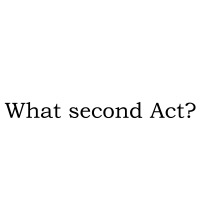 What second Act?
