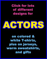 ACTOR T-SHIRTS