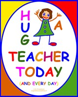 HUG A TEACHER TODAY