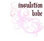 Insulation Babe