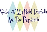 Some of My Best Friends Are Tax Preparers