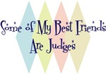 Some of My Best Friends Are Judges
