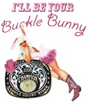 I'll Be Your Buckle Bunny