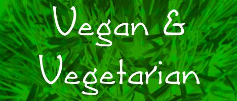 Vegan & Vegetarian