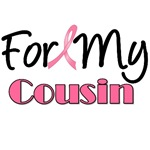 For My Cousin Breast Cancer T-Shirts & Gifts