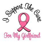 I Support The Cure For My Girlfriend T-Shirts