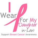 I Wear Pink For My Daughter-in-Law Shirts & Tees