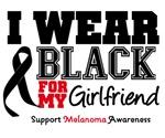 Melanoma I Wear Black For My Girlfriend Shirts