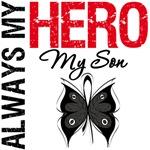 Melanoma Always My Hero My Son T-Shirts