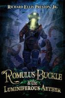 Romulus Buckle and the Luminiferous Aether