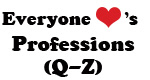 Everyone Loves (Jobs Q-Z) 