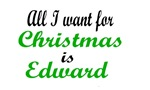 All I want for Christmas is Edward