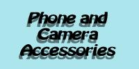 Phone and Camera Accessories