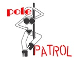Pole Patrol T-shirts for Pole Dancers