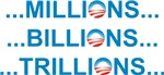 MILLIONS BILLIONS TRILLIONS