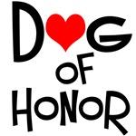 Dog of Honor Bridal Party Dog T-Shirts