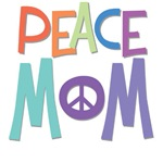 Peace Mom ~ 