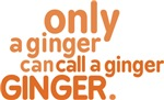 Only a ginger