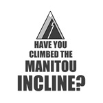 Have You Climbed the Manitou Incline?