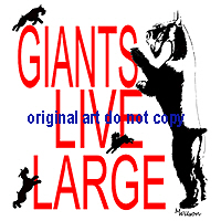Giants live Large, 2 designs