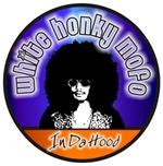 White Honky Mofo In Da Hood