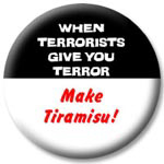 When Terrorists Give You Terror -- Make Tiramisu!